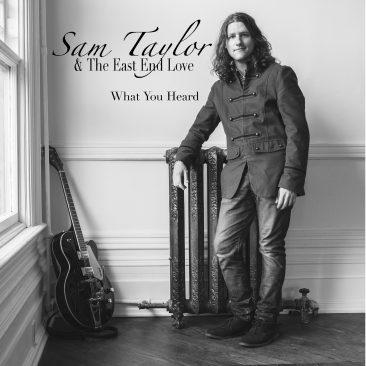 Sam Taylor & The East End Love